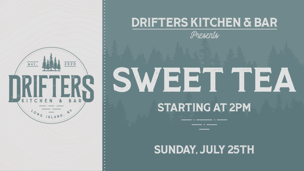 Flyer for live music with Sweet Tea on July 25th at 2pm