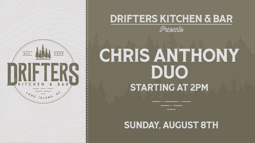 Flyer for Chris Anthony Duo on August 8th at 2pm